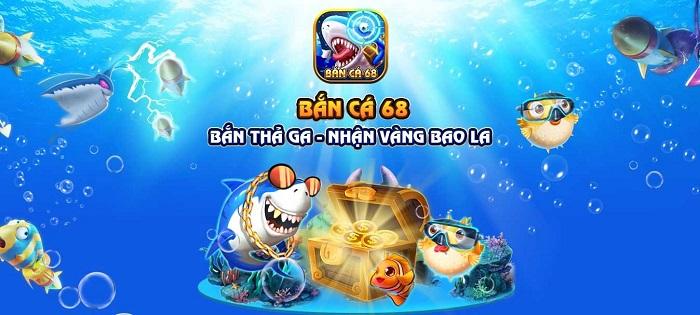 Đôi nét về cổng game Bắn Cá 68